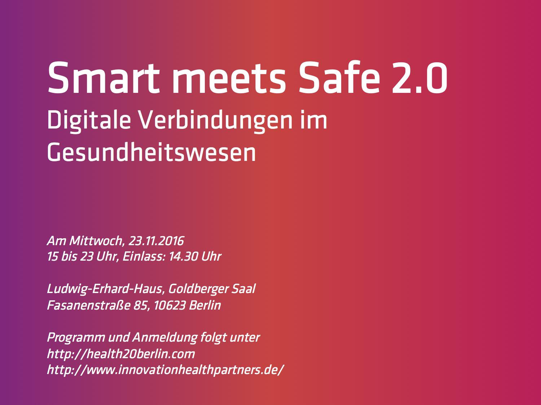 Impressionen Der Veranstaltung: Smart Meets Safe 2.0 – Digitale Verbindungen Im Gesundheitswesen